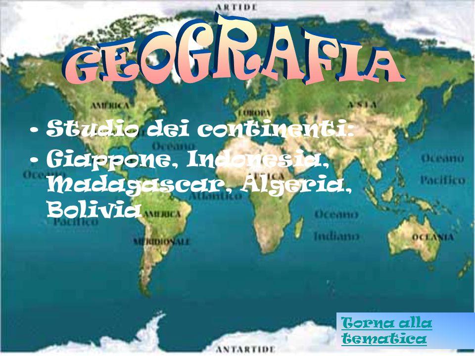 Studio dei continenti: Giappone, Indonesia, Madagascar, Algeria, Bolivia Torna alla tematica