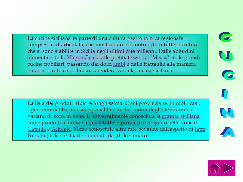 Nel 2001 è stata inserita tra i Patrimoni Orali e Immateriali dell'Umanità dell'UNESCO l'opera dei Pupi, il teatro delle marionette siciliano. Grazie