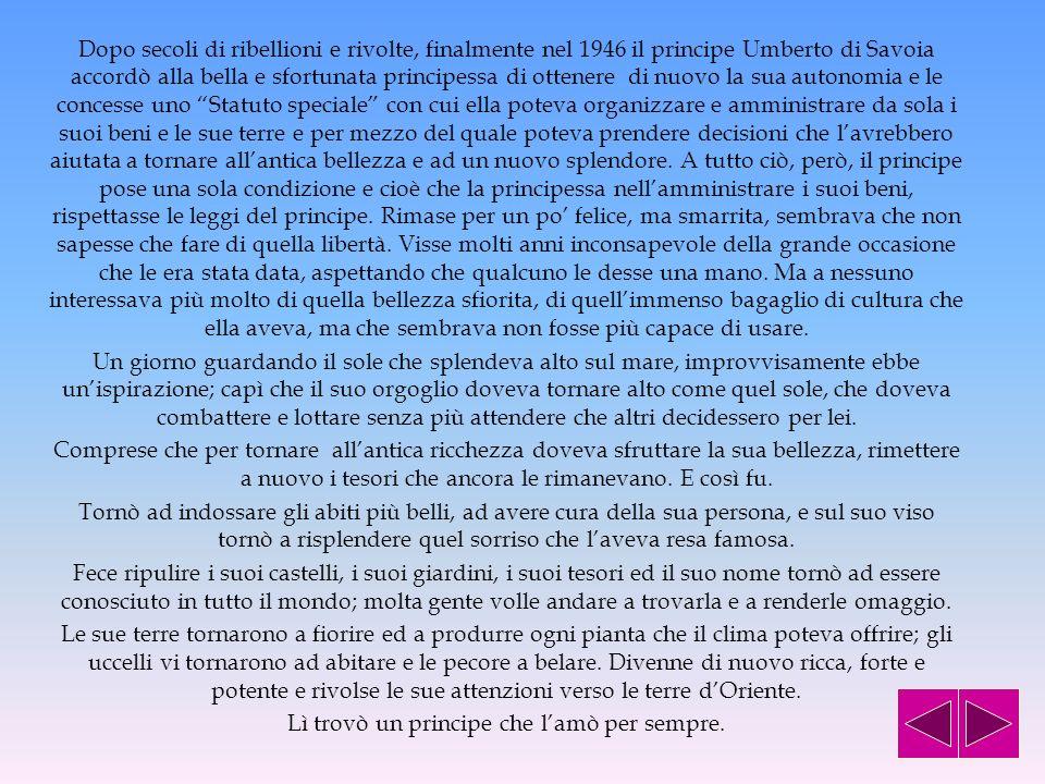 … E LA SICILIA TORNO A RISPLENDERE In un grande villaggio chiamato Europa nacque molto a sud, nei secoli che precedettero la venuta di Gesù, un bellis