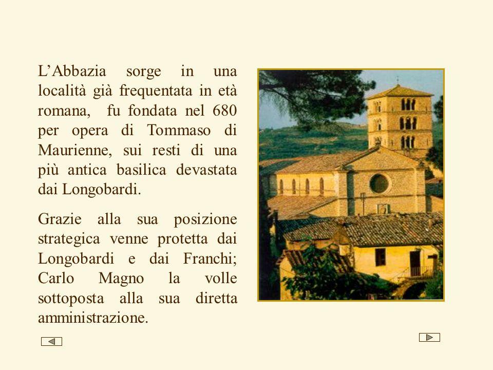 LAbbazia sorge in una località già frequentata in età romana, fu fondata nel 680 per opera di Tommaso di Maurienne, sui resti di una più antica basili