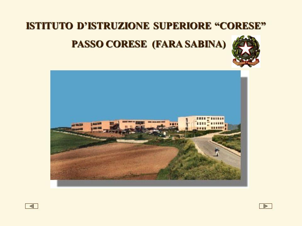 ISTITUTO DISTRUZIONE SUPERIORE CORESE PASSO CORESE (FARA SABINA)