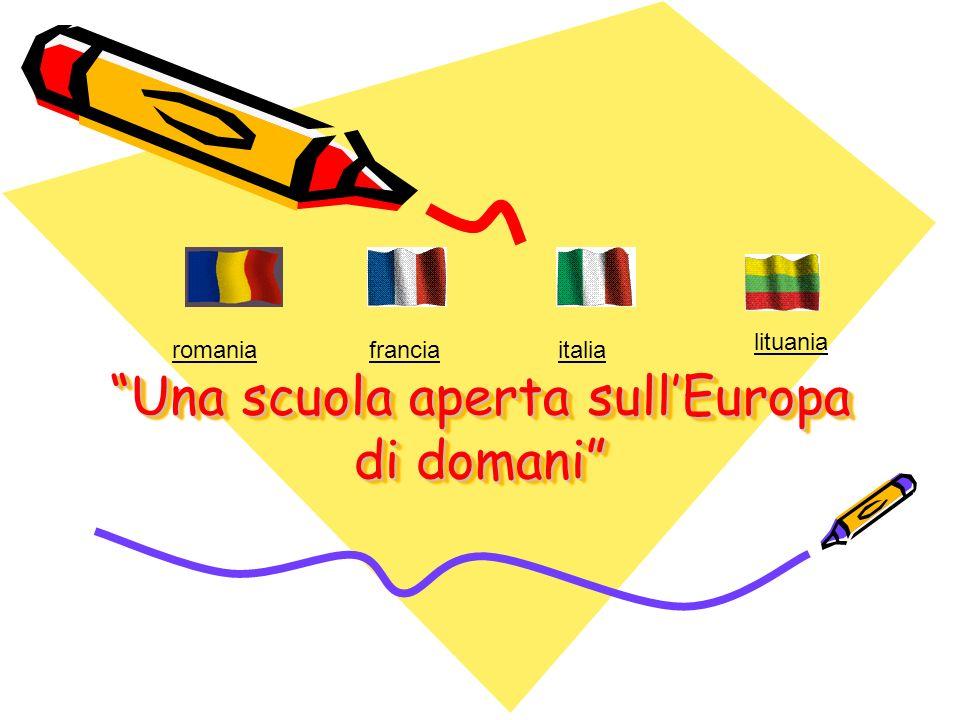 Una scuola aperta sullEuropa di domani romaniafranciaitalia lituania