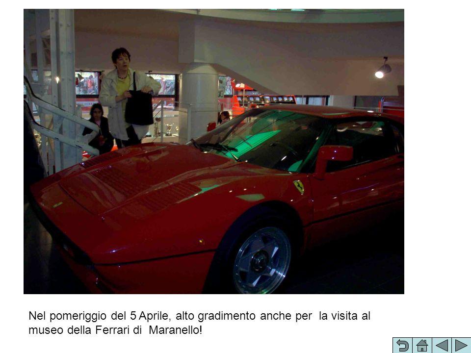 Nel pomeriggio del 5 Aprile, alto gradimento anche per la visita al museo della Ferrari di Maranello!