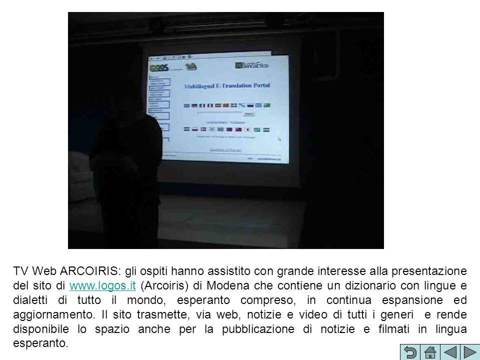 TV Web ARCOIRIS: gli ospiti hanno assistito con grande interesse alla presentazione del sito di www.logos.it (Arcoiris) di Modena che contiene un dizi