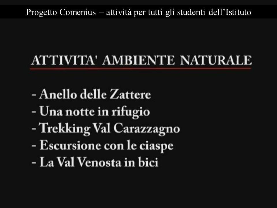 Progetto Comenius – attività per tutti gli studenti dellIstituto