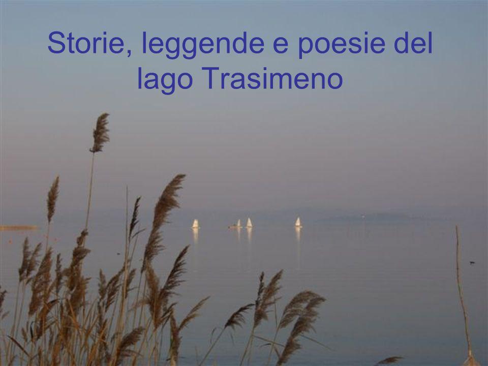 Nel poema eroico Punica Silio Italico racconta che Trasimeno era il più bel giovane della Lidia.