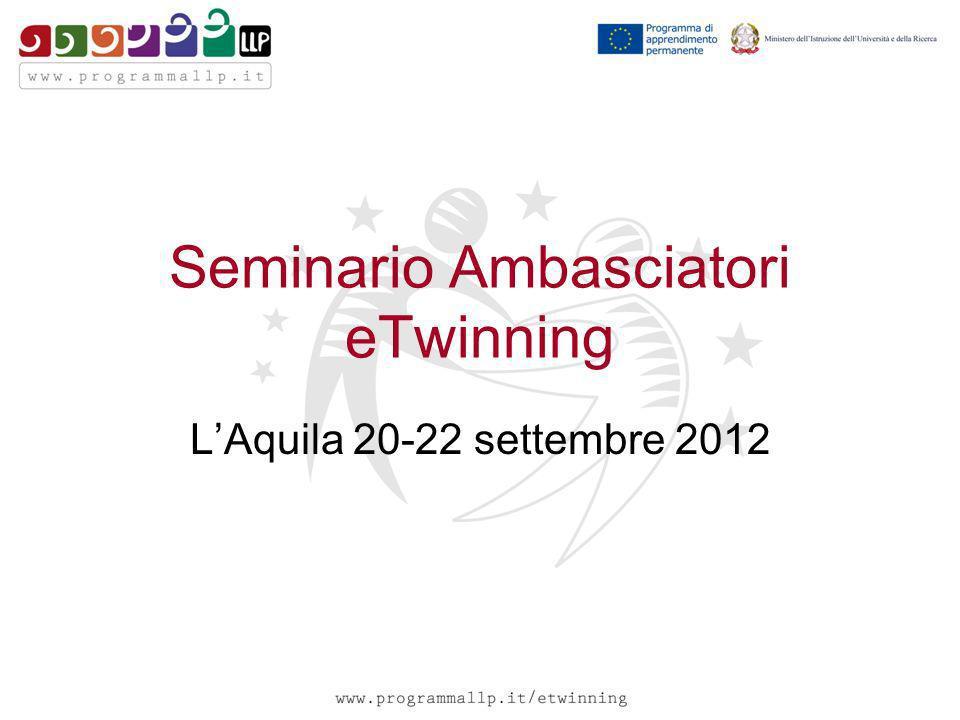 Seminario Ambasciatori eTwinning LAquila 20-22 settembre 2012