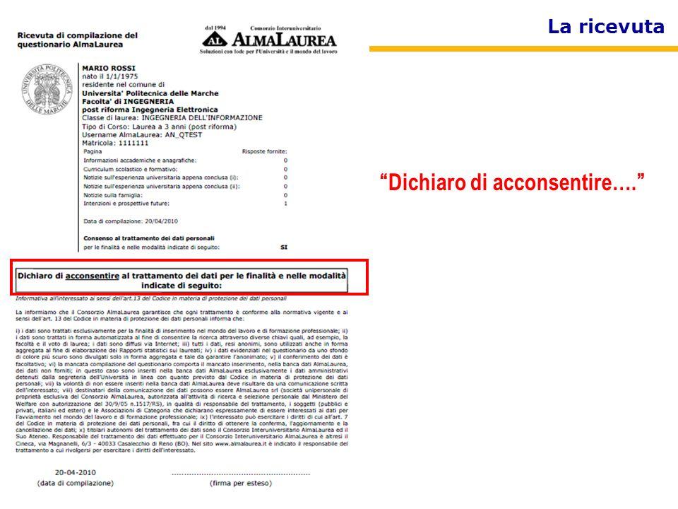 Consorzio AlmaLaurea Dichiaro di acconsentire…. La ricevuta