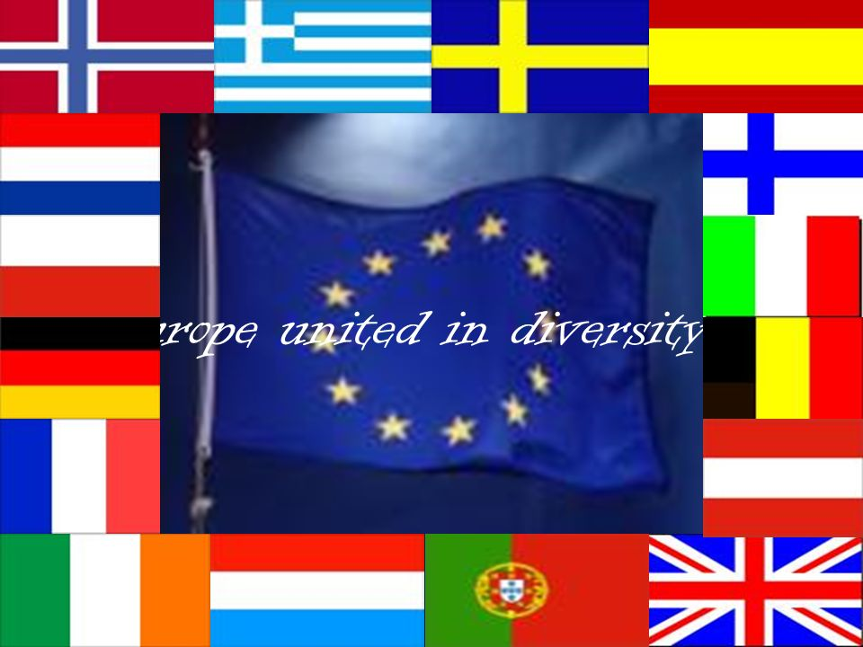 Europe united in diversity…