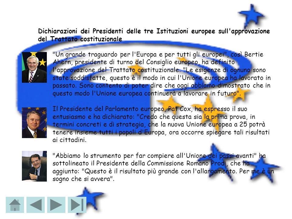 Dichiarazioni dei Presidenti delle tre Istituzioni europee sull'approvazione del Trattato costituzionale