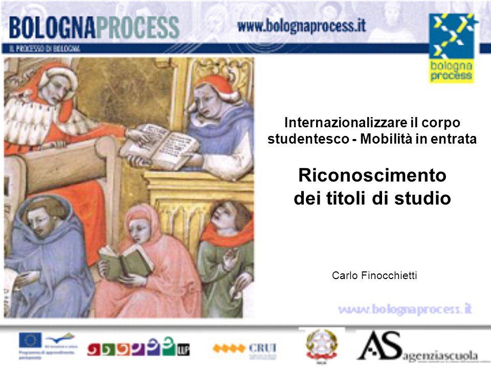 Internazionalizzare il corpo studentesco - Mobilità in entrata Riconoscimento dei titoli di studio Carlo Finocchietti