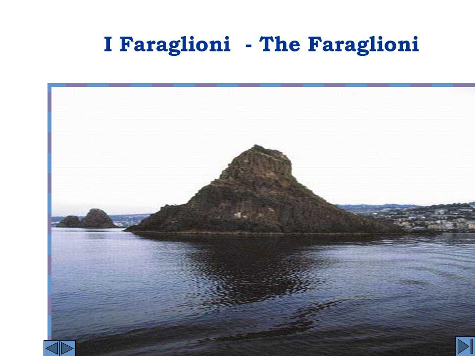 I Faraglioni - The Faraglioni