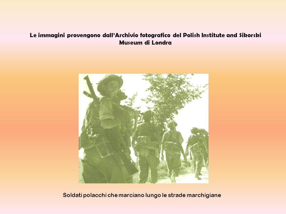 Le immagini provengono dallArchivio fotografico del Polish Institute and Sikorski Museum di Londra Soldati polacchi che marciano lungo le strade march