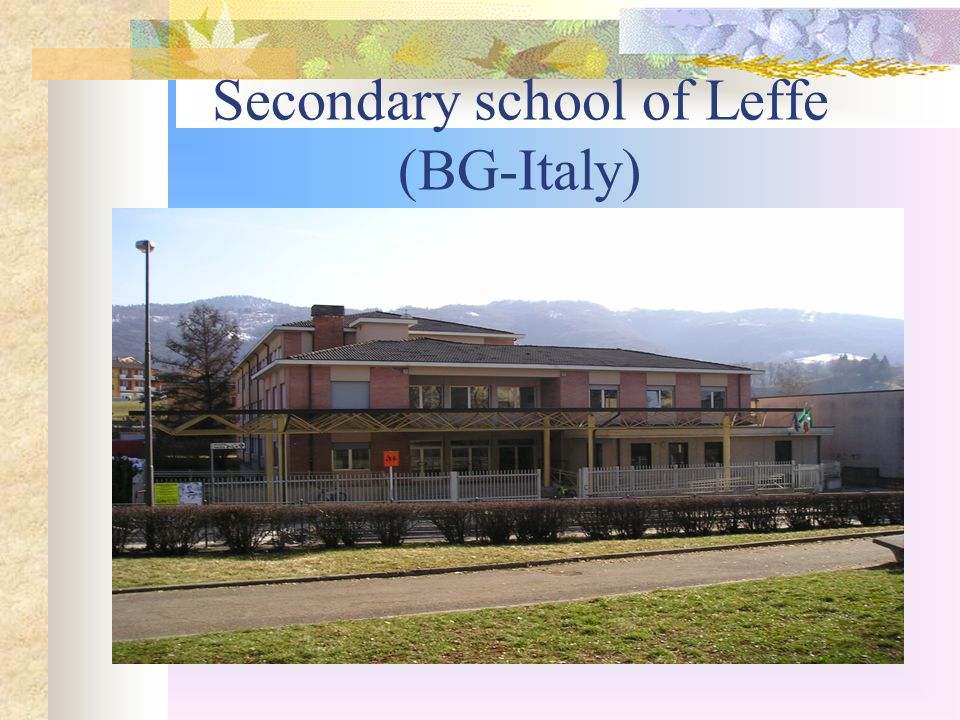 Secondary school of Leffe (BG-Italy)