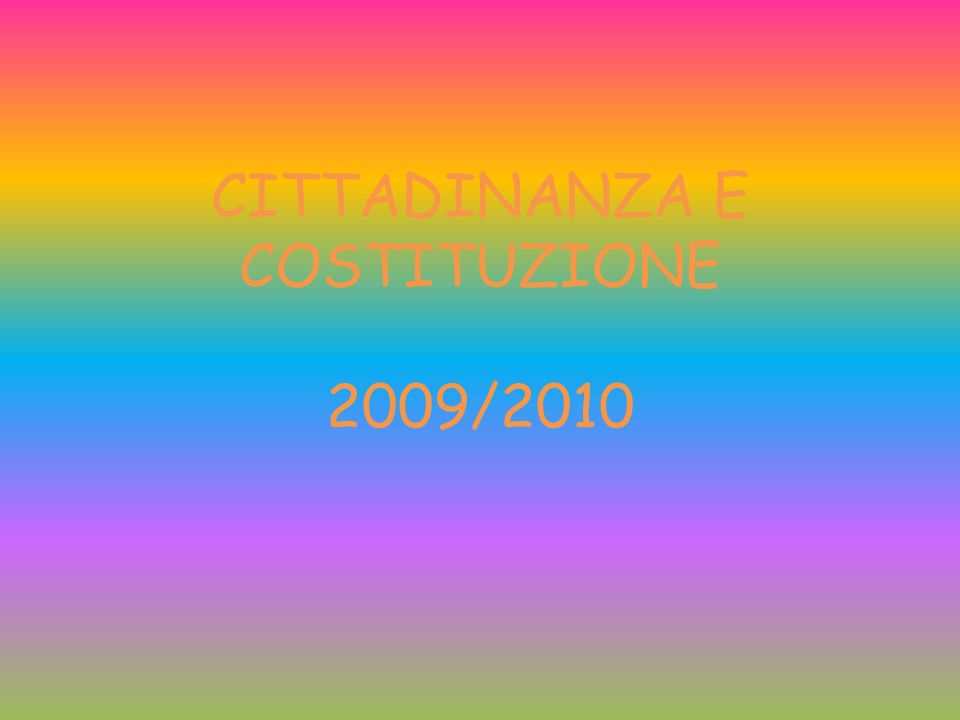 CITTADINANZA E COSTITUZIONE 2009/2010