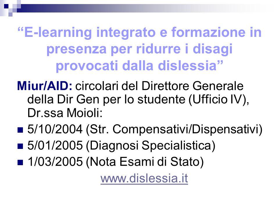 E-learning integrato e formazione in presenza per ridurre i disagi provocati dalla dislessia Miur/AID: circolari del Direttore Generale della Dir Gen