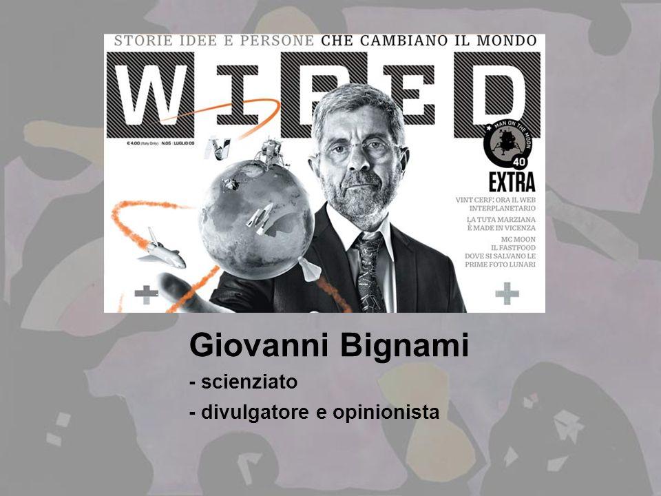 Giovanni Bignami - scienziato - divulgatore e opinionista