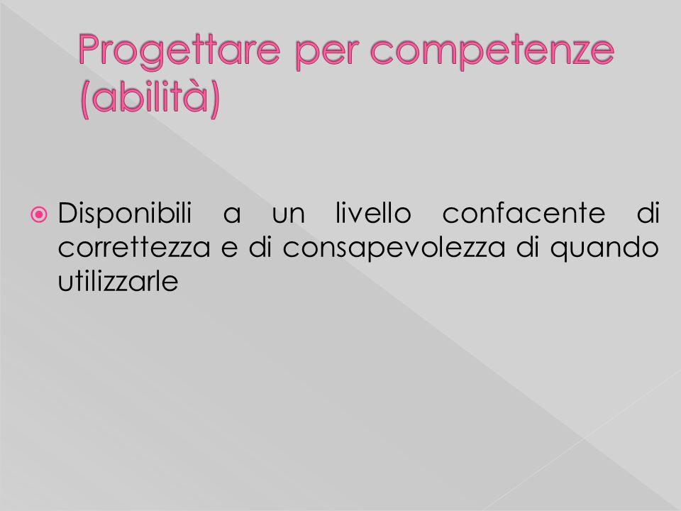 Per valutare una competenza, si deve poter disporre di una famiglia o di un insieme di prestazioni particolari: Costruzione di un repertorio di strumenti e di metodologie di valutazione