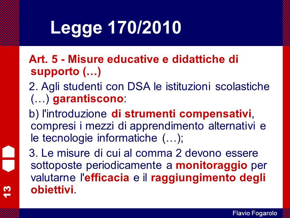 13 Flavio Fogarolo Art.5 - Misure educative e didattiche di supporto (…) 2.
