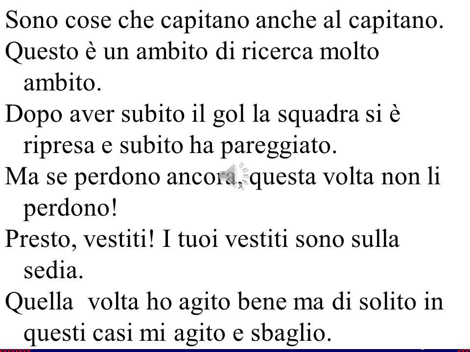 50 Flavio Fogarolo Sono cose che capitano anche al capitano.