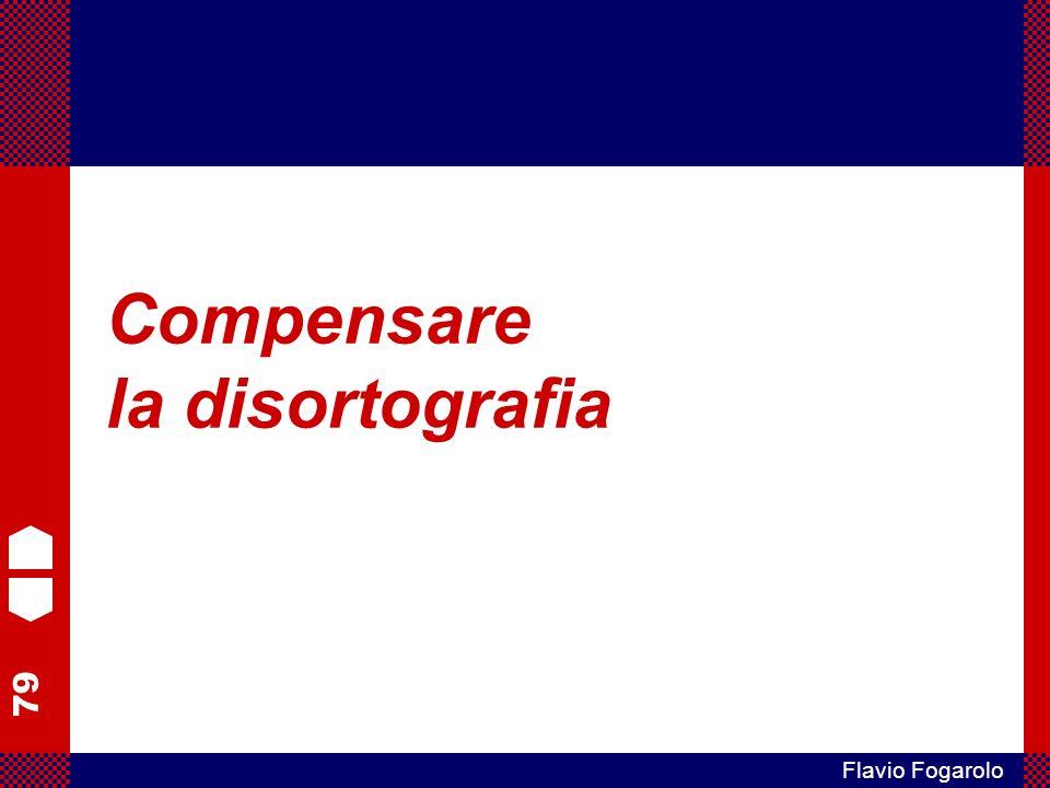79 Flavio Fogarolo Compensare la disortografia