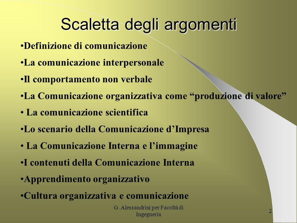 G. Alessandrini per Facoltà di Ingegneria 1 LA COMUNICAZIONE Prof.ssa G. Alessandrini Università degli Studi Roma Tre