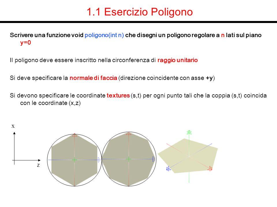 1.4 Soluzione materiali tavolo void definisci colore (GLfloat r,GLfloat g, GLfloat b) { GLfloat mat_ambient[4]; GLfloat mat_specular[4]={0,0,0,1 }; GLfloat mat_diffuse[4]; mat_ambient[0] = r/2; mat_ambient[1] = g/2; mat_ambient[2] = b/2; mat_ambient[3] =1; mat_diffuse[0] = r; mat_diffuse[1] = g; mat_diffuse[2] = b; mat_diffuse[3] =1; glMaterialfv(GL_FRONT_AND_BACK, GL_AMBIENT, mat_ambient); glMaterialfv(GL_FRONT_AND_BACK, GL_DIFFUSE, mat_diffuse); glMaterialfv(GL_FRONT_AND_BACK, GL_SPECULAR, mat_specular); glMaterialf (GL_FRONT_AND_BACK, GL_SHININESS, 0.0); }