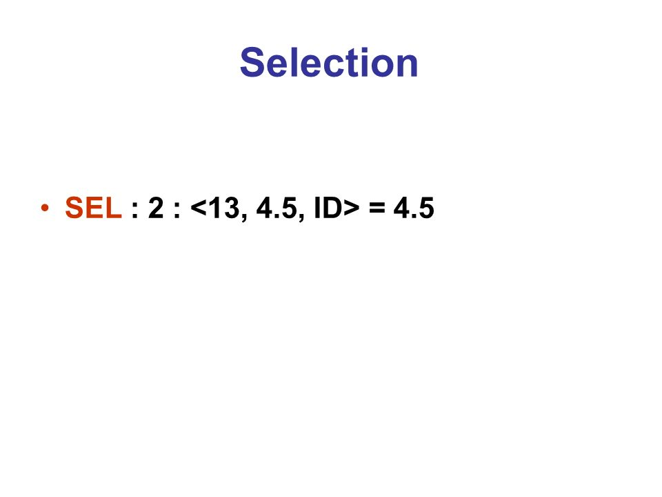 Selection SEL : 2 : = 4.5