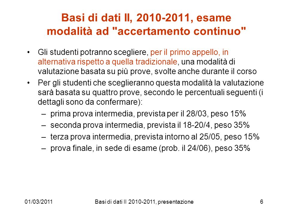 Basi di dati II, 2010-2011, esame modalità ad