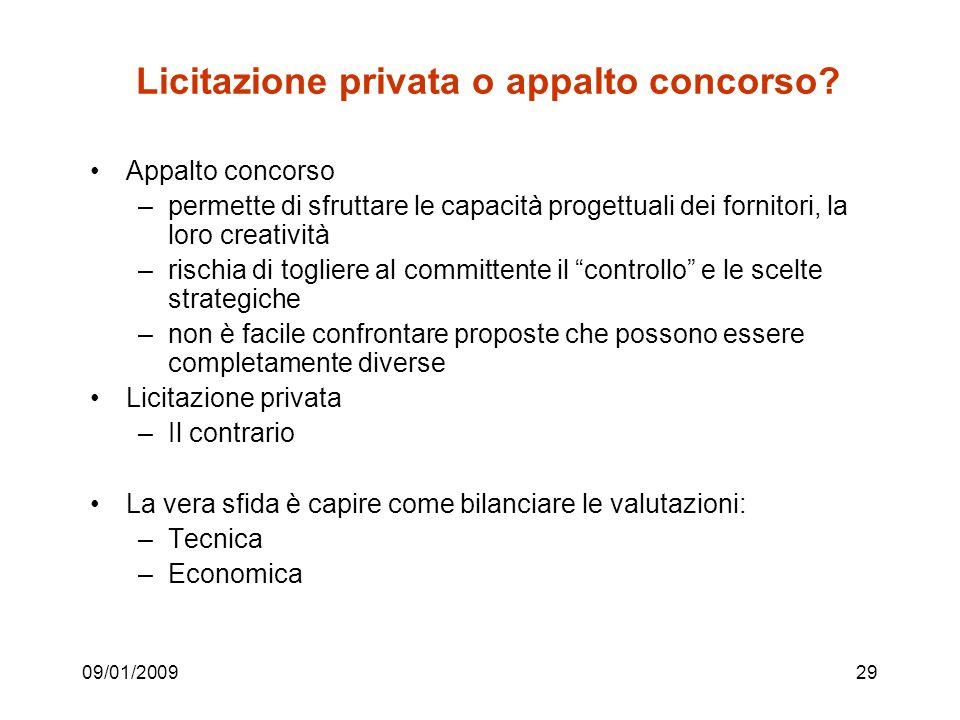 09/01/200929 Licitazione privata o appalto concorso.