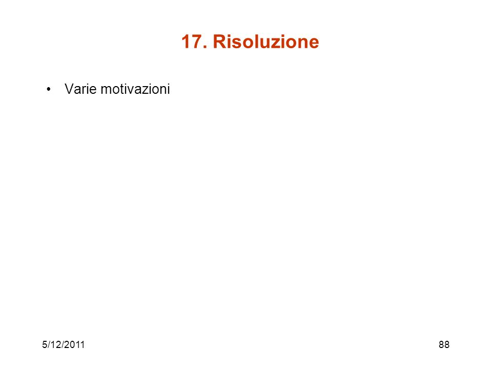 17. Risoluzione Varie motivazioni 5/12/201188