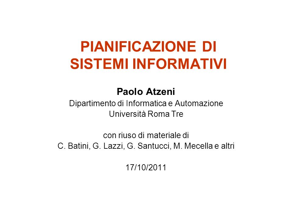 17/10/2011SINF -04- Pianificazione di sistemi informativi12 Il ciclo di Deming (definito in un contesto di produzione industriale o di organizzazione su larga scala) Plan to improve your operations first by finding out what things are going wrong (that is identify the problems faced), and come up with ideas for solving these problems.