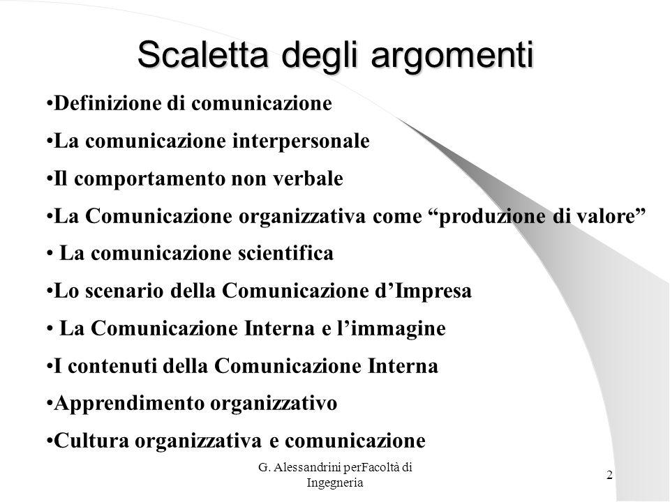 G. Alessandrini perFacoltà di Ingegneria 1 La Comunicazione Prof.ssa G. Alessandrini Università degli Studi Roma Tre