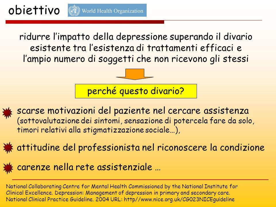 ridurre limpatto della depressione superando il divario esistente tra lesistenza di trattamenti efficaci e lampio numero di soggetti che non ricevono