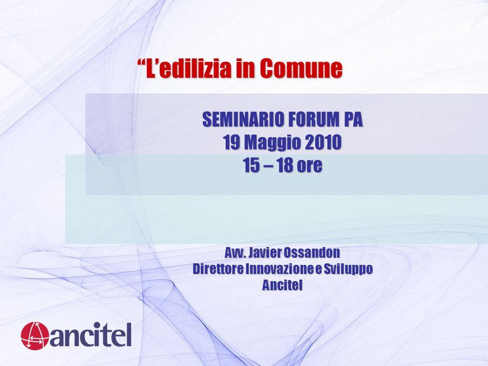 SEMINARIO FORUM PA 19 Maggio 2010 15 – 18 ore Avv.