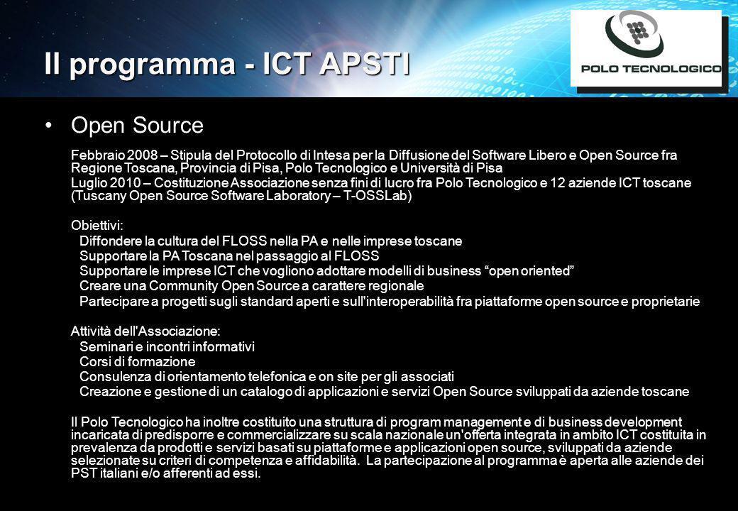 ICT e le reti per linnovazione nella PA11 Il programma - ICT APSTI Open Source Febbraio 2008 – Stipula del Protocollo di Intesa per la Diffusione del