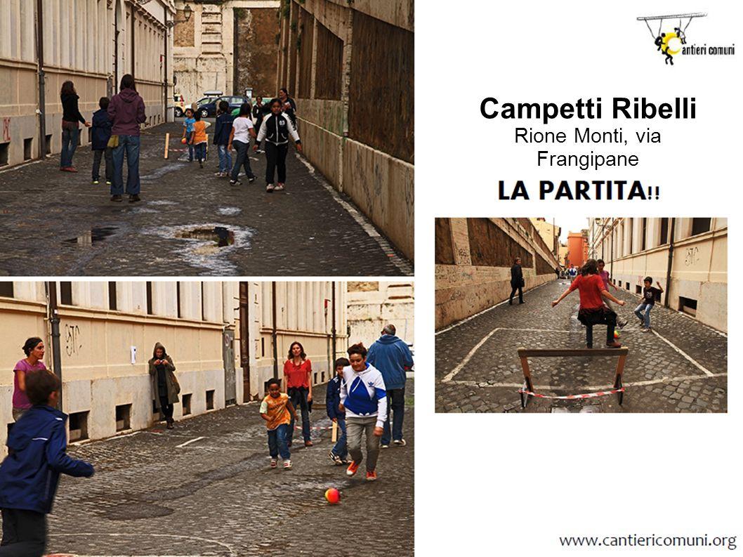 Campetti Ribelli Rione Monti, via Frangipane