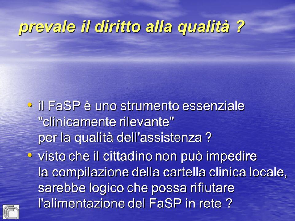 prevale il diritto alla qualità ? il FaSP è uno strumento essenziale
