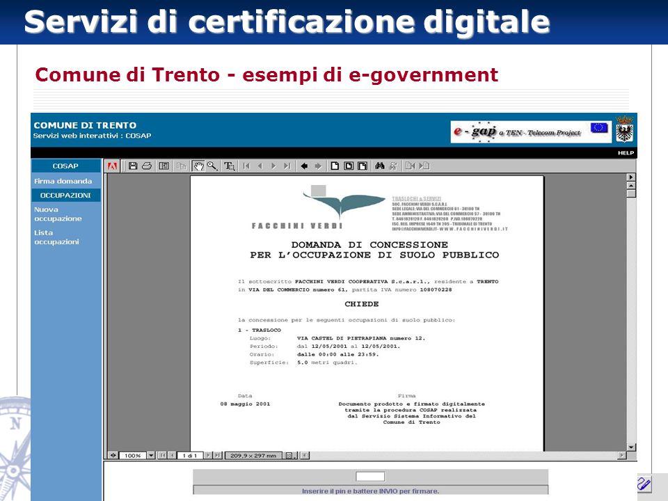 Servizi di certificazione digitale 8 Comune di Trento - esempi di e-government