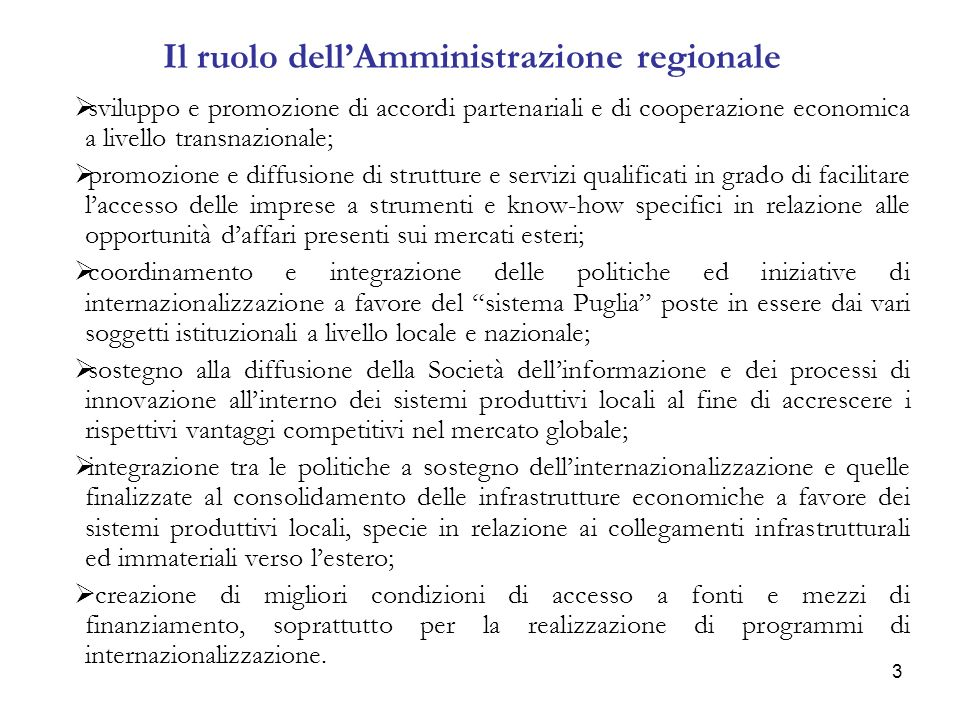 4 Il ruolo svolto dalla Puglia in tema di cooperazione Legge regionale n.