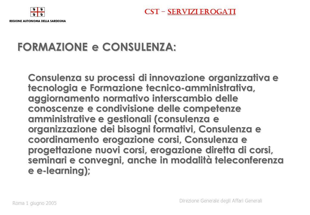 CST - servizi erogati FORMAZIONE e CONSULENZA: Consulenza su processi di innovazione organizzativa e tecnologia e Formazione tecnico-amministrativa, a