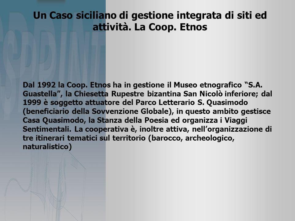Un Caso siciliano di gestione integrata di siti ed attività.