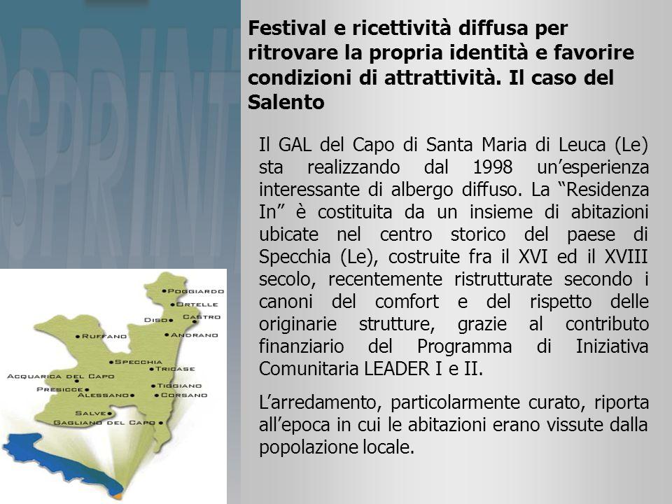 Festival e ricettività diffusa per ritrovare la propria identità e favorire condizioni di attrattività.