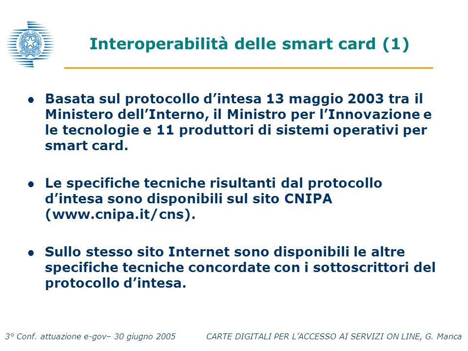 3° Conf. attuazione e-gov– 30 giugno 2005 CARTE DIGITALI PER LACCESSO AI SERVIZI ON LINE, G.