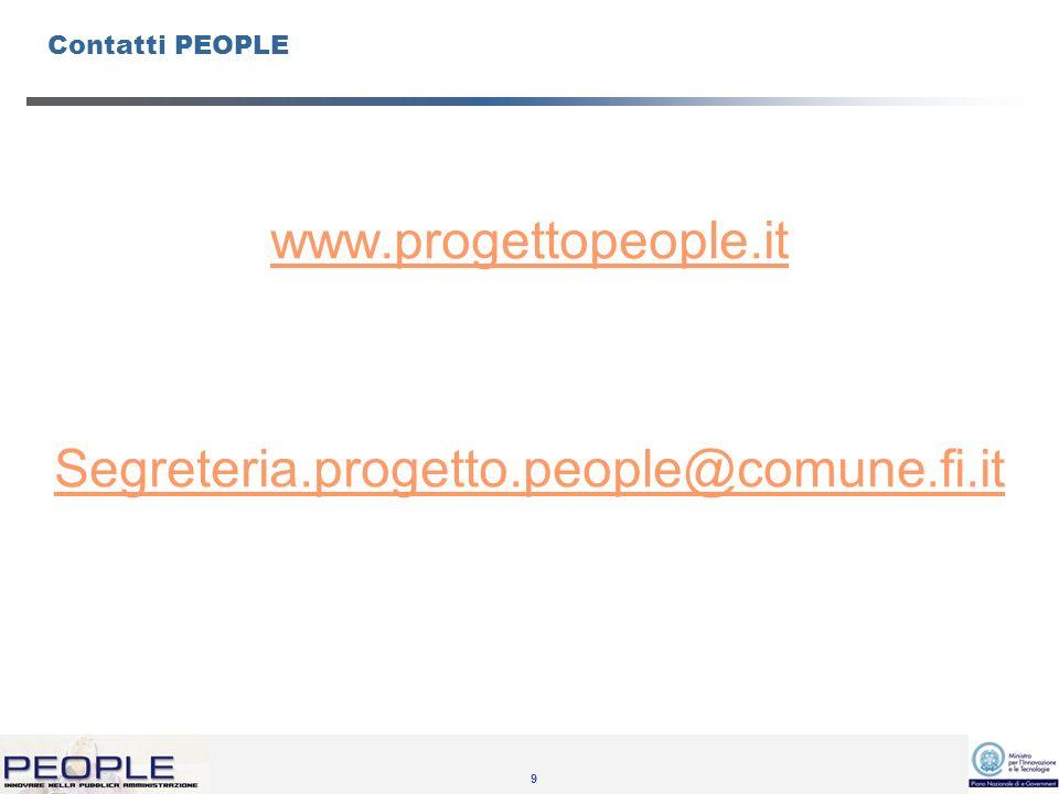 9 Contatti PEOPLE www.progettopeople.it Segreteria.progetto.people@comune.fi.it