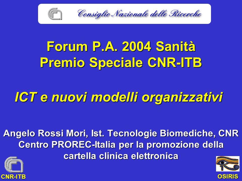 OSIRIS CNR-ITB Forum P.A. 2004 Sanità Premio Speciale CNR-ITB Angelo Rossi Mori, Ist.