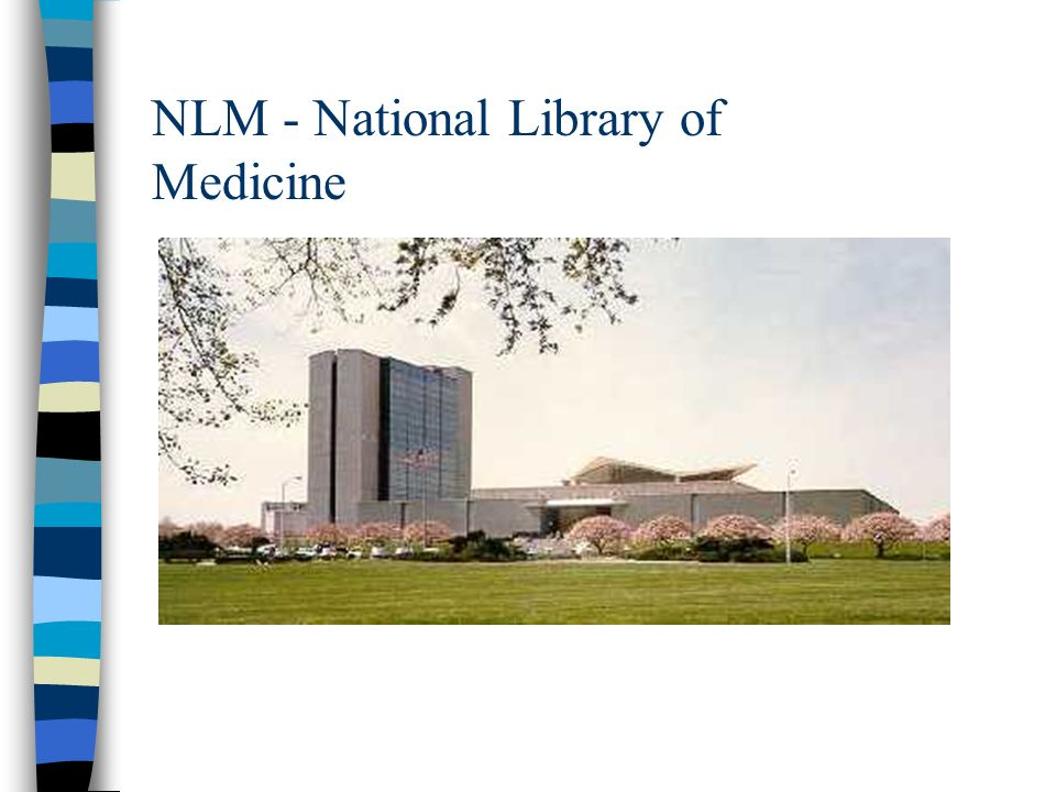 NLM - National Library of Medicine