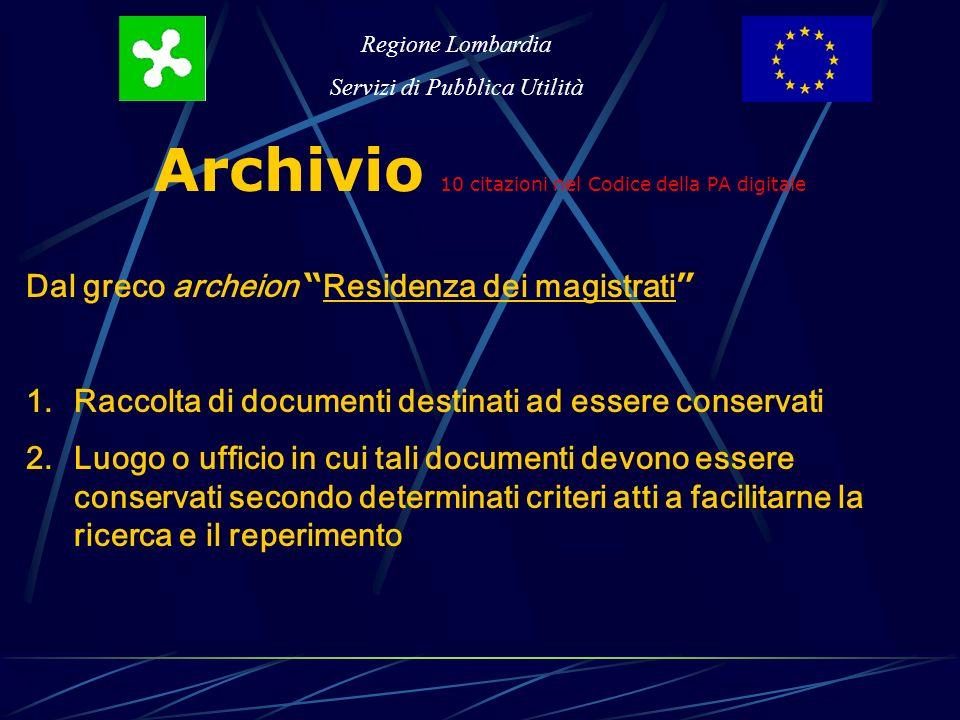 Regione Lombardia Servizi di Pubblica Utilità Tre definizioni del Codice PA 1.