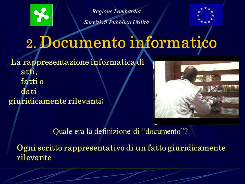 Regione Lombardia Servizi di Pubblica Utilità 3.