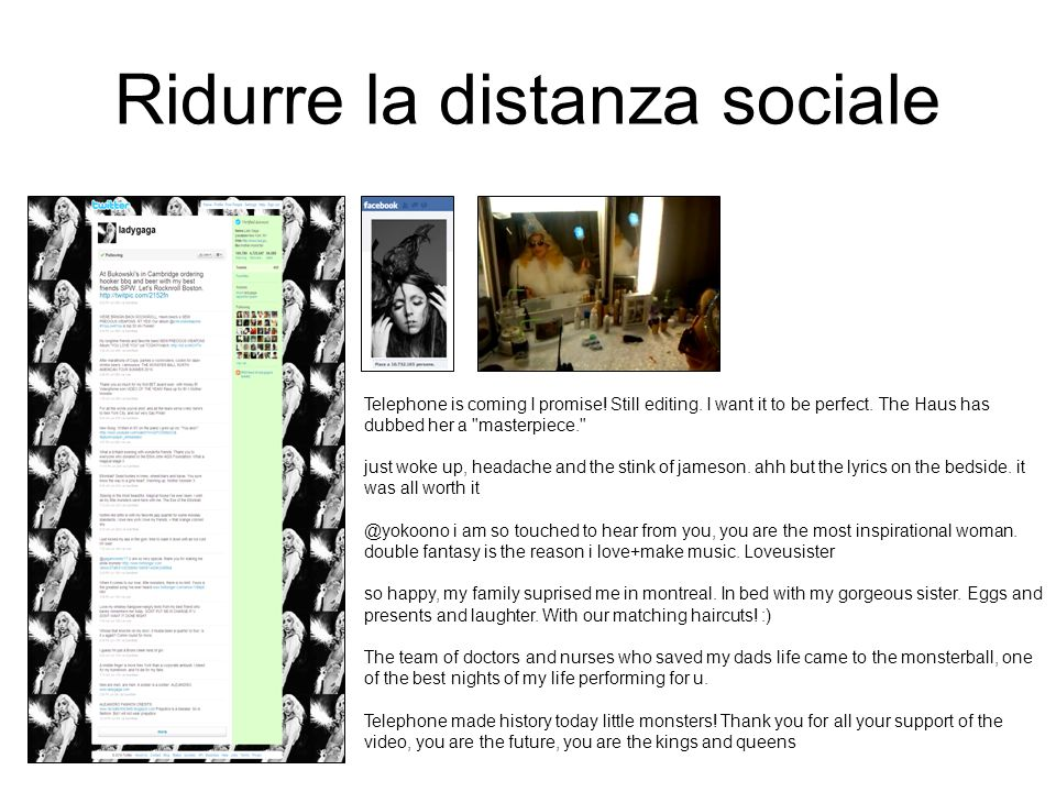 Ridurre la distanza sociale Telephone is coming I promise.